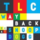 TLC、新曲「ウェイ・バックfeat.スヌープ・ドッグ」を公開