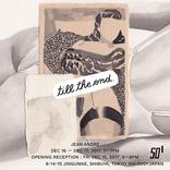 "ED BANGERやcoletteとのコラボレーションでも知られるJEAN ANDRÉの個展""TILL THE END"""
