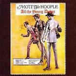 デビッド・ボウイの尽力でモット・ザ・フープルが創り上げた名盤『すべての若き野郎ども』