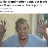「歯が無いんだよっ!」入れ歯を外して大声で不法侵入者を撃退した73歳女性(米)