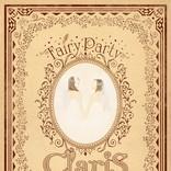 ClariS、5thフルアルバム『Fairy Party』の詳細を公開 メンバーのソロ楽曲も初収録