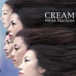 Mean Machine、メンバー5人の瑞々しいまでの情熱が宿った唯一のアルバム『CREAM』