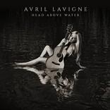 『ヘッド・アバーヴ・ウォーター』アヴリル・ラヴィーン(Album Review)
