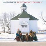 切ないメロディーと儚げなヴォーカルがリスナーの心を打つジェイホークスの名作『ハリウッド・タウン・ホール』