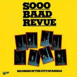 『SOOO BAAD REVUE』は関西ブルースシーンの凄腕ミュージシャンたちが残した伝説のレアグルーブ
