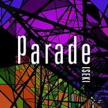 ISEKI(ex.キマグレン)、デジタルSG『Parade』リリース決定