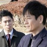 今夜の『絶対零度』 沢村一樹、かつてのミハン統括責任者・伊藤淳史と再会する…