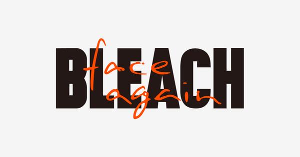 BLEACH 20th PROJECT