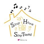 """休校、テレワーク、外出自粛…自宅で過ごす時間を応援!""""Stay Home Stay Tuned""""TOKYO FM"""