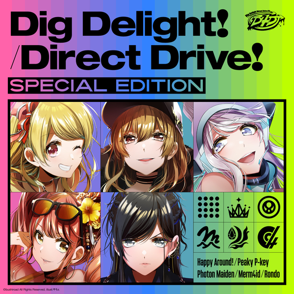 「Dig Delight!/Direct Drive! Special Edition」