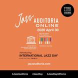 オンラインでジャズを楽しむフェス「JAZZ AUDITORIA ONLINE」が4月30日に開催