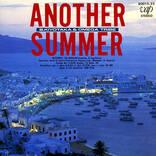 ヒット作『ANOTHER SUMMER』に見る、本当は深い杉山清貴&オメガトライブの世界