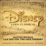 アルバム『Disney Goes Classical』発売が決定 マッテオ・ボチェッリが歌う「愛を感じて」がデジタルリリース