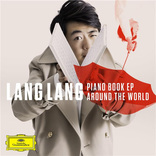 ラン・ラン、デジタルEP『PIANO BOOK EP: AROUND THE WORLD』をリリース