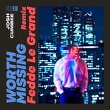 ジョシュ・カンビー、新曲「Worth Missing」のリミックスver.をリリース