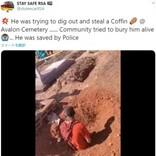 棺を盗もうと墓を掘り起こした男、住民らに地中に埋められる(南ア)