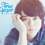 土岐隼一 1stミニアルバム『True Gazer』のジャケット写真・収録楽曲・特典詳細・リリースイベント情報が一挙公開