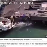 モーターボートへ給油直後に大爆発 女性が吹き飛ばされるも無傷(伊)<動画あり>