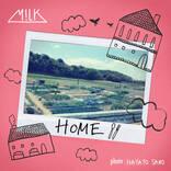 M!LK、初のドラマタイアップ曲「HOME」の配信リリースが決定