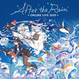 After the Rain、全世界に向けた初の無観客配信ライブの開催が決定