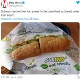 アイルランドの最高裁判所が「サブウェイ」のパンは糖分が多すぎるため課税対象という判決を下す 「安い食べ物が支払う高い代償」