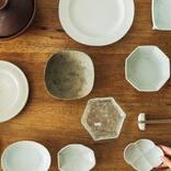 手作りのぬくもりが食卓に馴染む、器と暮らしの道具たち