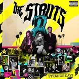 『ストレンジ・デイズ』ザ・ストラッツ(Album Review)