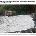 テニスボールサイズの雹(ひょう)が降りかかる 「命を脅かすこれまでにない暴風雨」と緊急速報も(豪)
