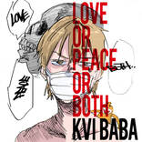 "Kvi Baba、4th EP『LOVE or PEACE or BOTH』からの先行配信曲 ""Sabaku No Daichi"" feat. Fuji Taitoが配信スタート"