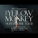 THE YELLOW MONKEY、ライブ・アルバム『Live Loud』特別編集版のライブ映像を公開