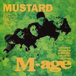 『MUSTARD』に残るミクスチャーサウンドシーンに登場するのが早すぎたM-AGEの革新