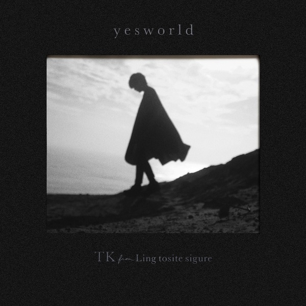 TK from 凛として時雨 EP『yesworld』初回生産限定盤