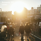 """""""ネオ・サーフミュージック""""を掲げるUEBOのアコースティックEPが3月17日に配信リリース 卒業を迎える人々にメッセージを込めたWasted YearsのMVも公開"""