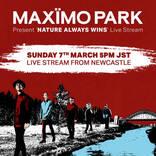 マキシモ・パーク、最新アルバム『Nature Always Wins』を掲げた配信ライブを実施!