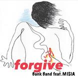 Bank Band feat. MISIA「forgive」のリリックビデオが公開 ディレクターに森本千絵