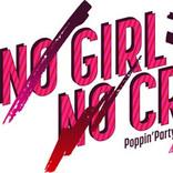 『バンドリ!』Poppin'PartyとSILENT SIRENの対バンライブ「NO GIRL NO CRY -Round 2-」が5月1日よりライブ配信