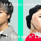 EXILE TAKAHIRO、EXILE「もっと強く」ハラミちゃんとコラボ披露 <THE FIRST TAKE>