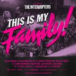 ロサンゼルスのスカパンクバンドThe Interruptersの映像作品 「This Is My Family!」配信!