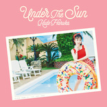 工藤晴香の1stシングル「Under the Sun」表題曲が文化放送「超!A&G+」でオンエア解禁が決定