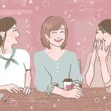 アラサー女子同士って疲れる⁉ ライフステージが違う女友達の付き合い方とは