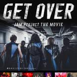 JAM Project、ドキュメンタリー映画の映像作品がいよいよ発売&全国ツアー東京公演同時生配信決定