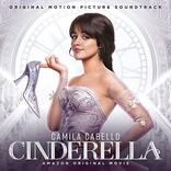 カミラ・カベロ初主演映画『シンデレラ』サントラが本日発売、オリジナル曲「ミリオン・トゥ・ワン」も収録