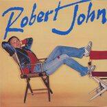 【洋楽を抱きしめて】苦労人ロバート・ジョンが放ったNo.1ヒット「サッド・アイズ」