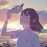 なんだこれエモすぎる!Netflixアニメ映画『泣きたい私は猫をかぶる』は見るべき