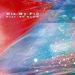 【ビルボード】Kis-My-Ft2「Fear」137,484枚を売り上げ総合首位獲得 YOASOBI「大正浪漫」総合2位に初登場