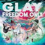 【先ヨミ・デジタル】GLAY『FREEDOM ONLY』が現在DLアルバム首位 Bank Band/back numberが続く