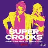 TOWA TEI、劇伴を担当している『スーパー・クルックス』のサウンドトラック発売が決定