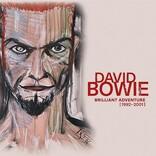 デヴィッド・ボウイ、キャリアを総括するボックス・セット第5弾『ブリリアント・アドヴェンチャー[1992-2001]』日本盤が12/22発売決定